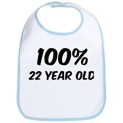 100 Percent 22 Year Old Bib