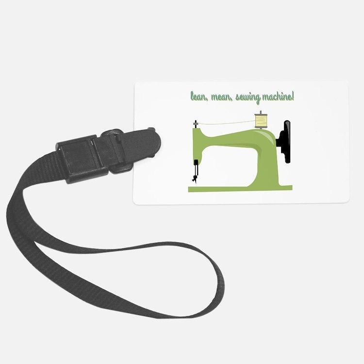 Lean, Mean Sewing Machine! Luggage Tag