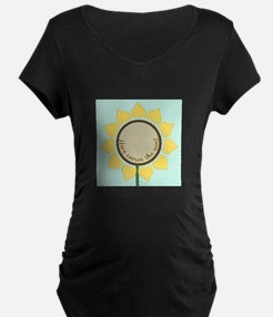 Here Comes The Sun Maternity T-Shirt