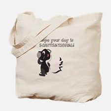 Hope your day is Scentsational! Tote Bag