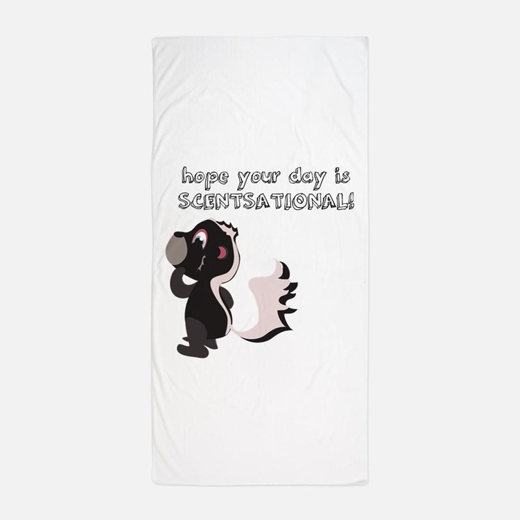 Hope your day is Scentsational! Beach Towel
