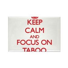 Keep Calm and focus on Taboo Magnets
