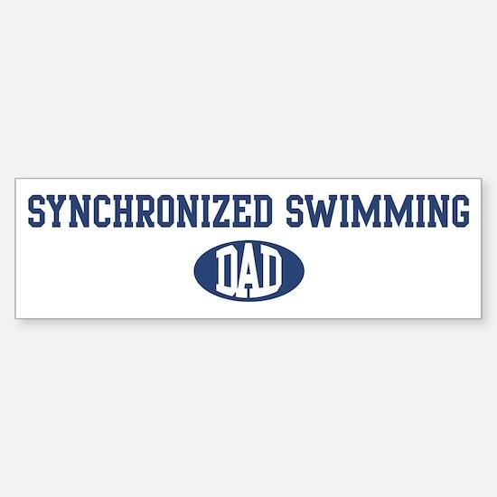 Synchronized Swimming dad Bumper Bumper Bumper Sticker
