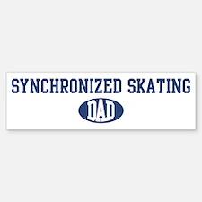 Synchronized Skating dad Bumper Bumper Bumper Sticker