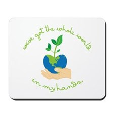 World In My Hands Mousepad