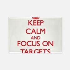 Keep Calm and focus on Targets Magnets