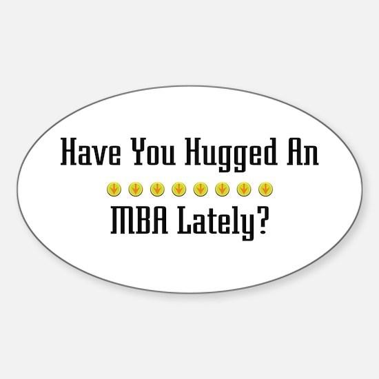 Hugged MBA Oval Decal