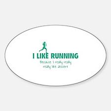 I like running Because I really really really like