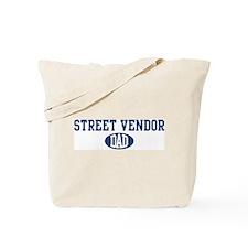 Street Vendor dad Tote Bag