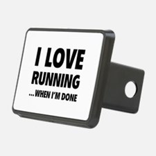 I love running... when I'm done Hitch Cover