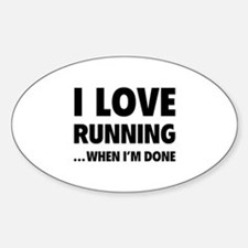 I love running... when I'm done Decal