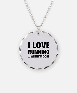 I love running... when I'm done Necklace Circle Ch