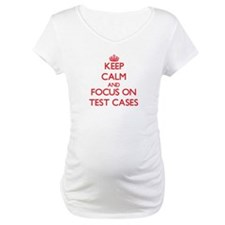 Keep Calm and focus on Test Cases Shirt