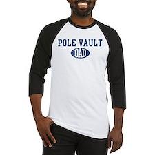 Pole Vault dad Baseball Jersey