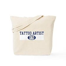 Tattoo Artist dad Tote Bag