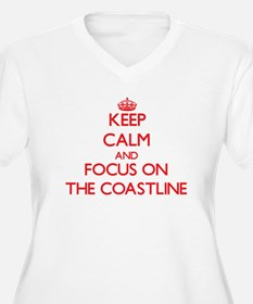 Keep Calm and focus on The Coastline Plus Size T-S