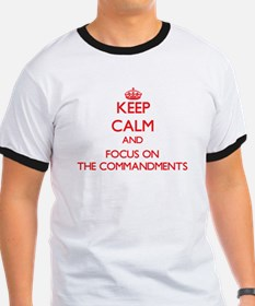 Keep Calm and focus on The Commandments T-Shirt