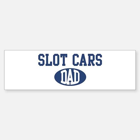 Slot Cars dad Bumper Bumper Bumper Sticker