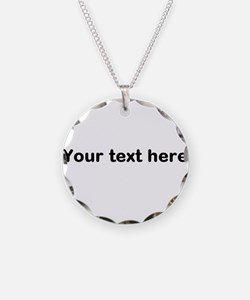 Template Your Text Here Necklace