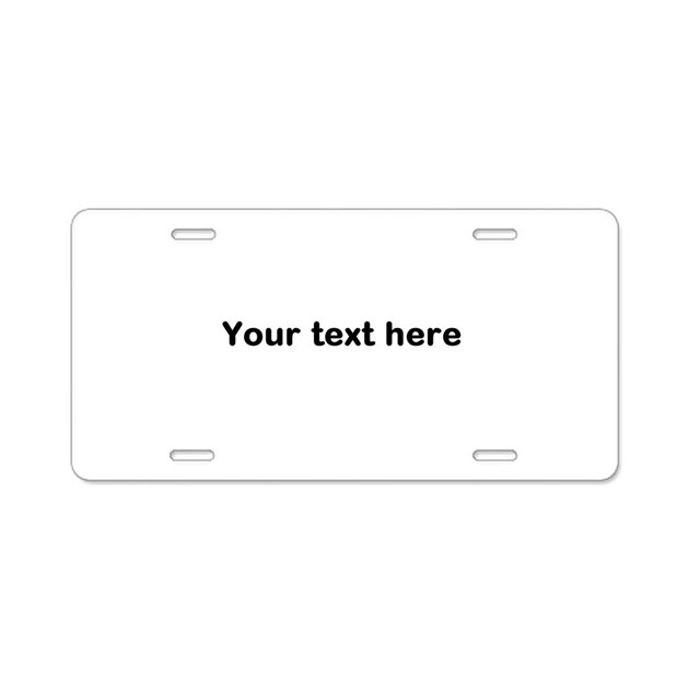 template your text here aluminum license plate by anniversarygifts1. Black Bedroom Furniture Sets. Home Design Ideas