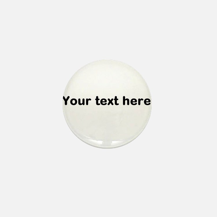 Template Your Text Here Mini Button