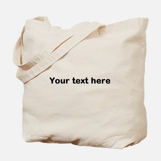 Template Your Text Here Tote Bag