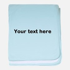 Template Your Text Here baby blanket
