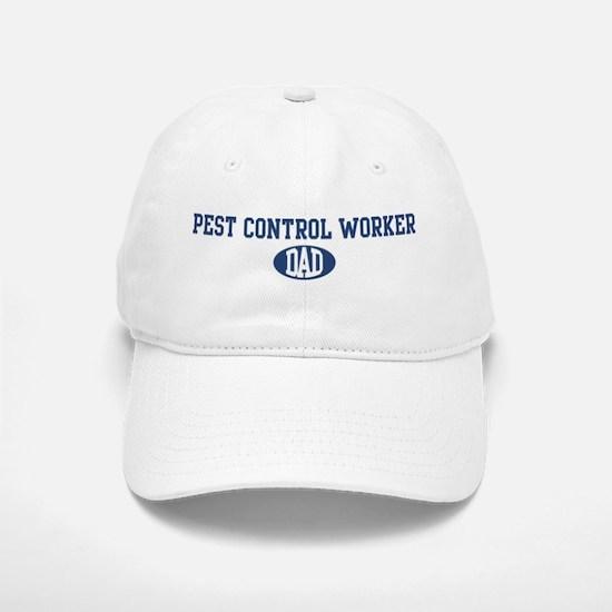 Pest Control Worker dad Baseball Baseball Cap