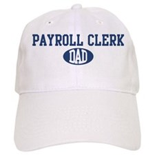 Payroll Clerk dad Baseball Cap