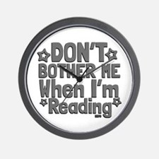 Reading Don't Bother Me Wall Clock