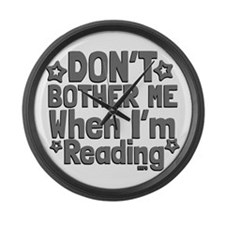 Reading Don't Bother Me Large Wall Clock