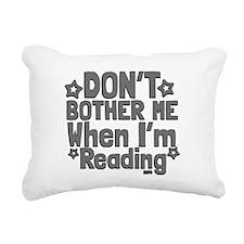 Reading Don't Bother Me Rectangular Canvas Pillow