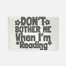 Reading Don't Bother Me Magnets