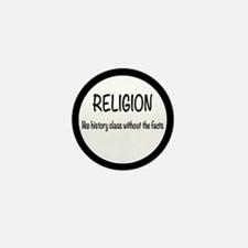 Religion: History Without Facts Mini Button