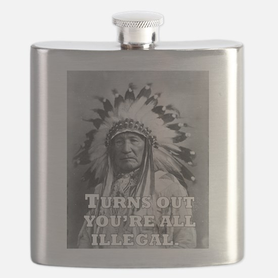 TURNS OUT YOU'RE ALL ILLEGAL. Flask