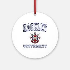RACKLEY University Ornament (Round)