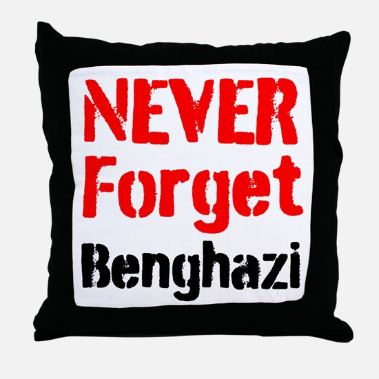 Never Forget Benghazi Throw Pillow