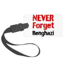 Never Forget Benghazi Luggage Tag