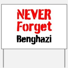 Never Forget Benghazi Yard Sign