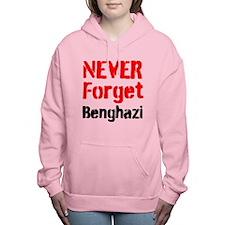 Never Forget Benghazi Women's Hooded Sweatshirt