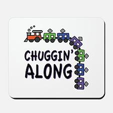 Chuggin Along Mousepad
