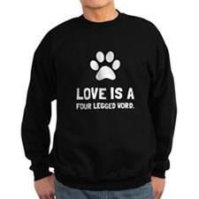 Four Legged Word Sweatshirt