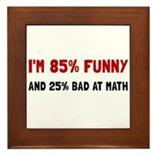 Funny And Bad At Math Framed Tile