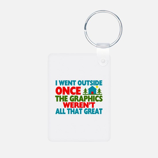 Went Outside Graphics Were Aluminum Photo Keychain