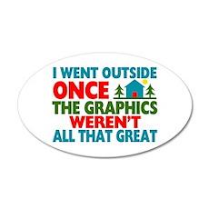 Went Outside Graphics Weren' Wall Sticker