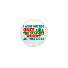 Went Outside Graphics Weren' Mini Button (10 pack)