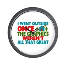 Went Outside Graphics Weren't Great Wall Clock