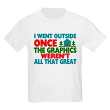Went Outside Graphics Weren't G T-Shirt