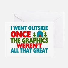 Went Outside Graphics Weren't Great Greeting Card