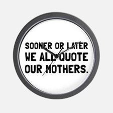 Quote Mother Wall Clock